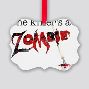 The killers a zombie Picture Ornament