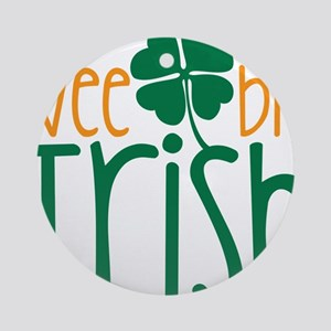 Wee Bit Irish Round Ornament
