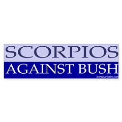 Scorpios Against Bush Bumper Bumper Sticker