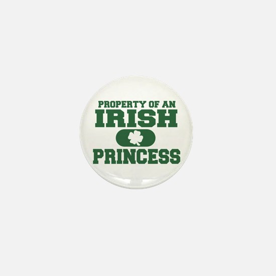 Property of an Irish Princess Mini Button