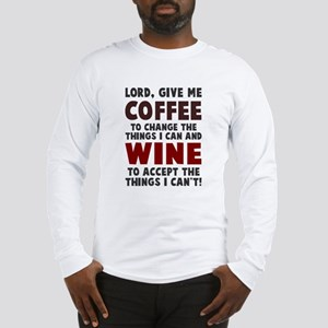 Coffee and Wine Long Sleeve T-Shirt