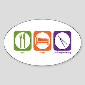 Eat Sleep Civil Engineering Oval Sticker