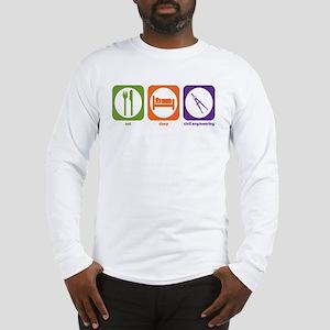 Eat Sleep Civil Engineering Long Sleeve T-Shirt