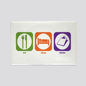 Eat Sleep Claims Rectangle Magnet