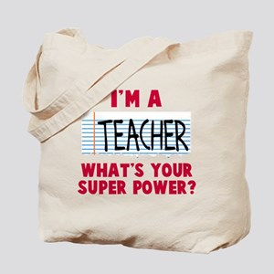 I'm a teacher super power Tote Bag