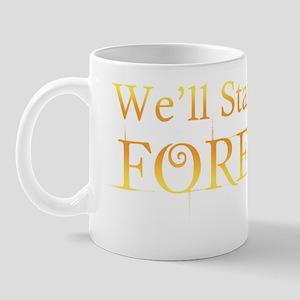 Well Start With Forever Mug