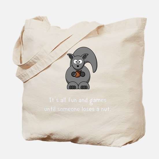Squirrel Nut White Tote Bag