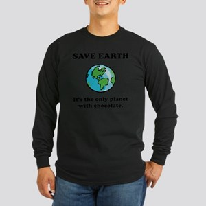 Save Earth Chocolate Blac Long Sleeve Dark T-Shirt