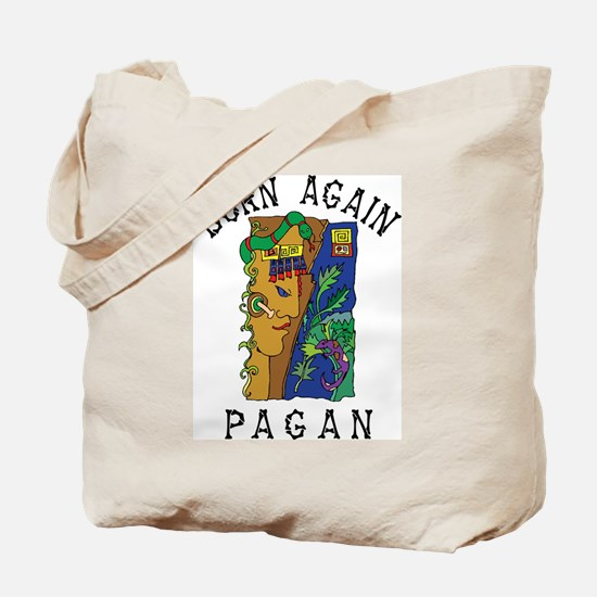 Born Again Pagan Tote Bag