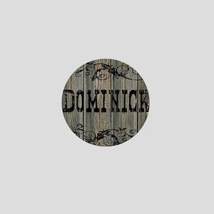 Dominick, Western Themed Mini Button