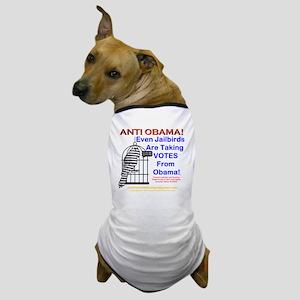 Anti Obama: 001 Dog T-Shirt