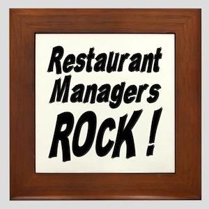 Restaurant Managers Rock ! Framed Tile