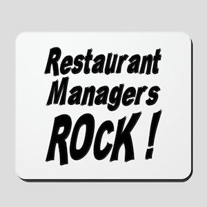 Restaurant Managers Rock ! Mousepad