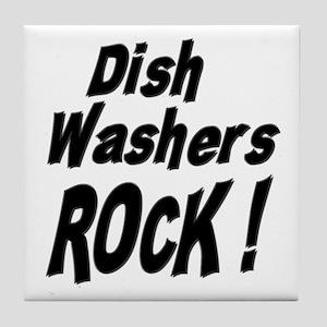 Dish Washers Rock ! Tile Coaster