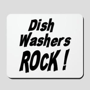 Dish Washers Rock ! Mousepad
