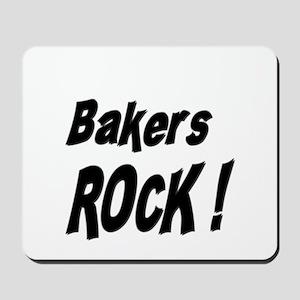Bakers Rock ! Mousepad