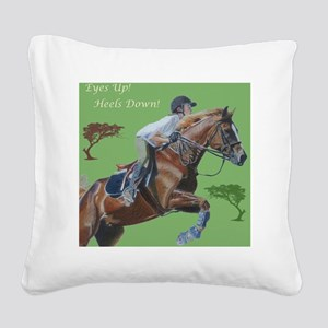 Eyes Up! Heels Down! Horse Square Canvas Pillow