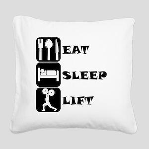 Eat Sleep Lift Square Canvas Pillow
