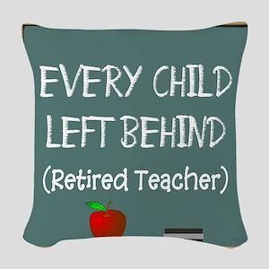 Retired Teacher Woven Throw Pillow
