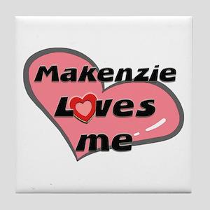 makenzie loves me  Tile Coaster