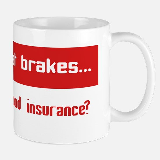 Great Breaks Good Insurance Mug