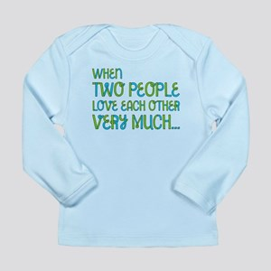 When Two People Love Each Other Long Sleeve Tee
