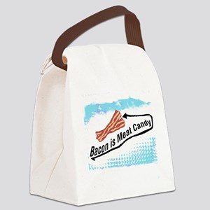 Bacon is Meat Candy 2 Canvas Lunch Bag