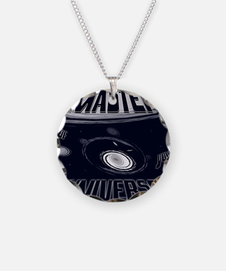 Master of Your Universe Necklace