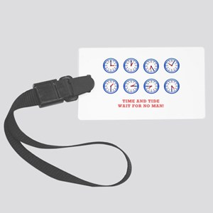 TIME AND TIDE - WAIT FOR NO MAN Large Luggage Tag