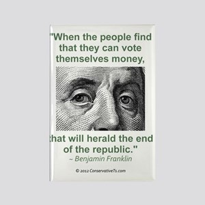 Ben Franklin Money Quote Rectangle Magnet