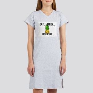 Eat ... Sleep ... PINEAPPLE T-Shirt