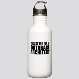Trust Me, I'm A Database Architect Water Bottl