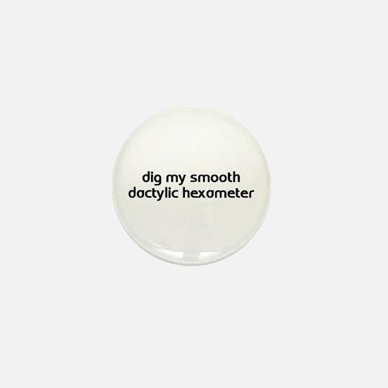 Hexameter Mini Button