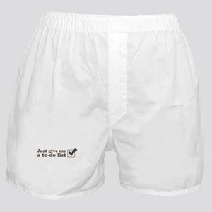 Just give me a to-do list Boxer Shorts