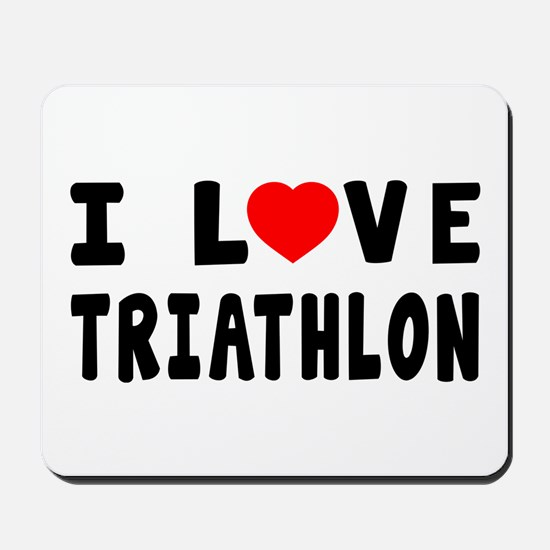 I Love Triathlon Mousepad