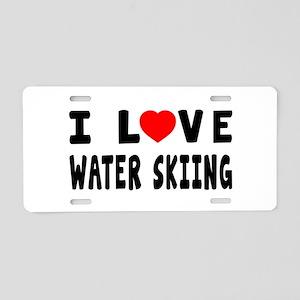 I Love Water Skiing Aluminum License Plate