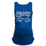 Drink Coffee Cute and Funny Maternity Tank Top