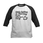 Drink Coffee Cute and Funny Kids Baseball Jersey