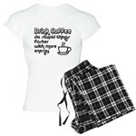 Drink Coffee Cute and Funny Women's Light Pajamas