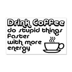 Drink Coffee Cute and Funny Wall Decal