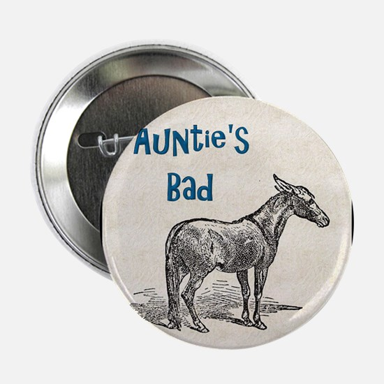 """Aunties Bad Ass 2.25"""" Button (10 pack)"""