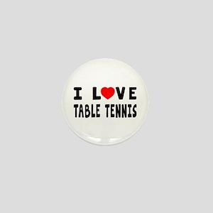 I Love Table Tennis Mini Button
