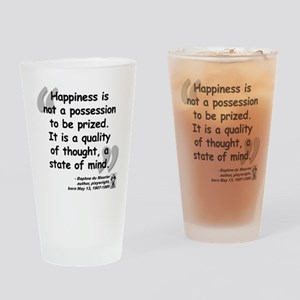 Maurier Happiness quote Drinking Glass