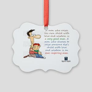 Awe-Inspiring Man - My Stepdad Picture Ornament