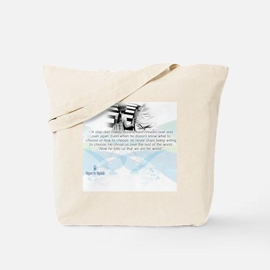 Stepdad Choices Tote Bag
