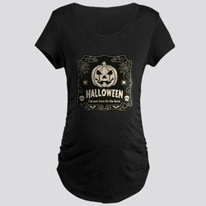 Here For The Boos Maternity Dark T-Shirt
