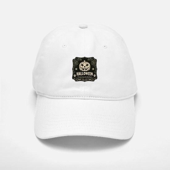 Here For The Boos Baseball Baseball Cap