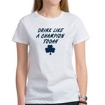 Drink Like a Champion Women's T-Shirt