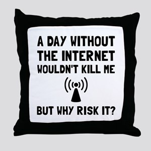 Risk It Internet Throw Pillow