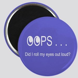 Oops . . . Rolling Eyes Magnets